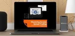 Download Mastering Income Spread Trading workshop at https://beeaca.com