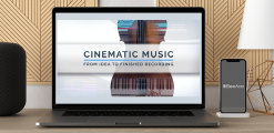 Download Arn Andersson - Cinematic Music I From Idea To Finished Recording at https://beeaca.com