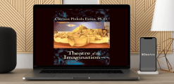Download Clarissa Pinkola Estes – Theatre of the Imagination at https://beeaca.com