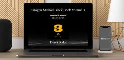 Download Derek Rake - Shogun Method Black Book Volume 3 at https://beeaca.com