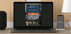 Download The Mindful Therapist: An Approach to Cultivate Your Mind to Be the Best Therapist by Daniel J. Siegel M.D. – Daniel J. Siegel at https://beeaca.com