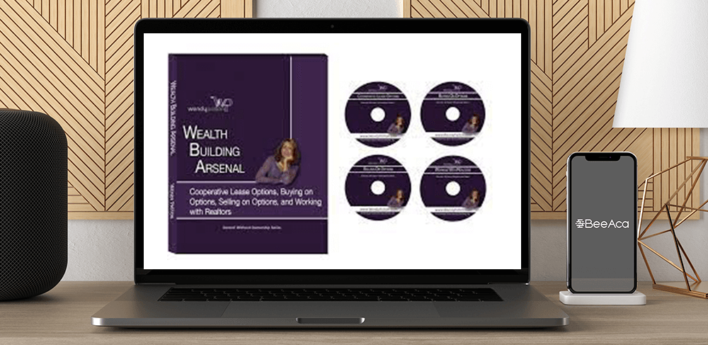 Download Wendy Patton - Real Estate Wealth Building Arsenal ( Lease Option Investing) at https://beeaca.com