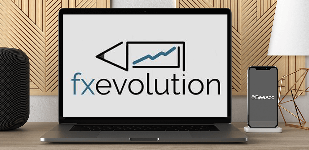 Download FXEvole - Forex Trading Course 101 & 201 at https://beeaca.com