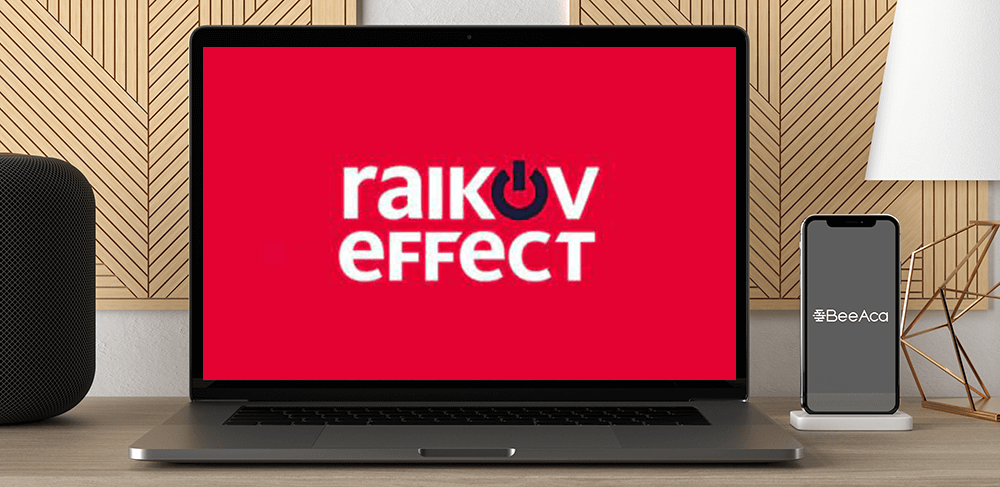 Download The Raikov Effect Course at https://beeaca.com