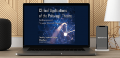 Download Dr. Stephen Porges - Clinical Applications of the Polyvagal Theory at https://beeaca.com
