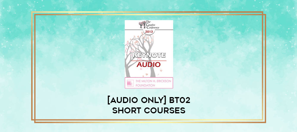 Download [Audio Only] BT02 Short Courses 07 - Using Ericksonian Techniques with Adolescents - Maria Escalante