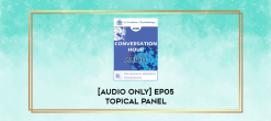 Download [Audio Only] EP05 Topical Panel 18 - Treating Addictions - Claudia Black