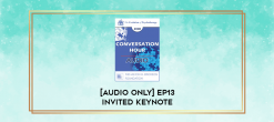 Download [Audio Only] EP13 Invited Keynote 05 - Love In A Time of Illness - Diane Ackerman
