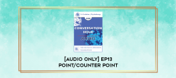 Download [Audio Only] EP13 Point/Counter Point 10 - Trauma