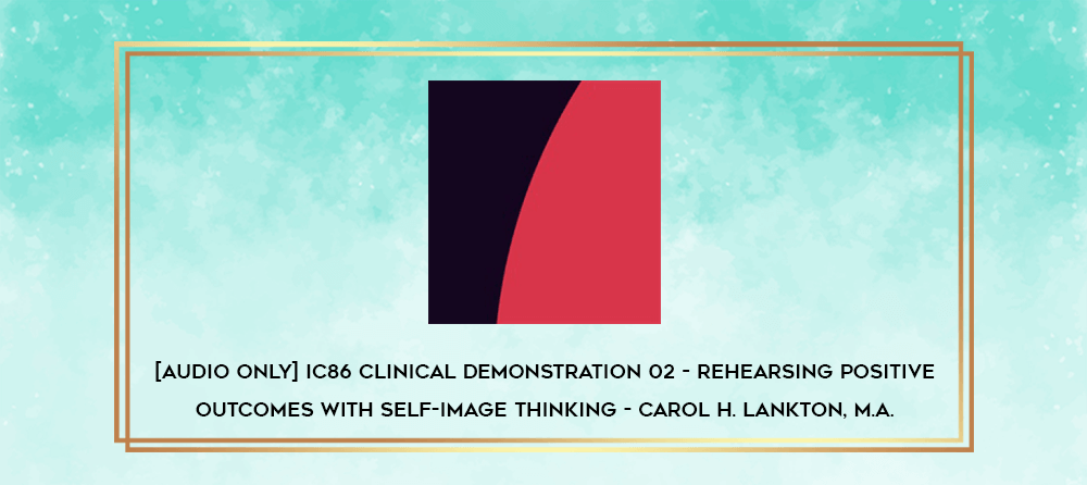 Download [Audio Only] IC83 Clinical Demonstration 27 - Clinical Use of Trance Phenomena for Therapy and Pain Control - Stephen R Lankton