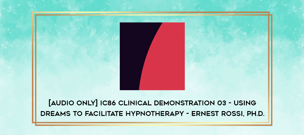 Download [Audio Only] IC86 Clinical Demonstration 01 - Enhancing Therapeutic Responsiveness - Jeffrey K. Zeig