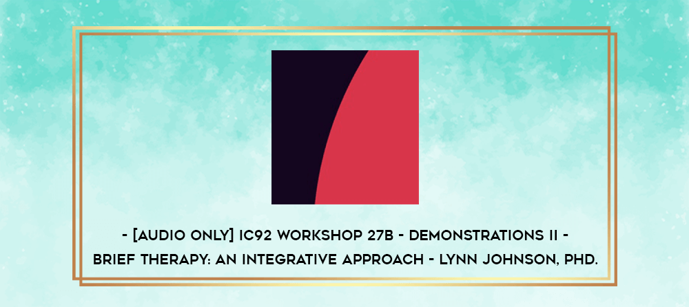Download [Audio Only] IC92 Workshop 13b - Demonstrations I - Anatomy of Varied Formal Trance Inductions - Betty Alice Erickson