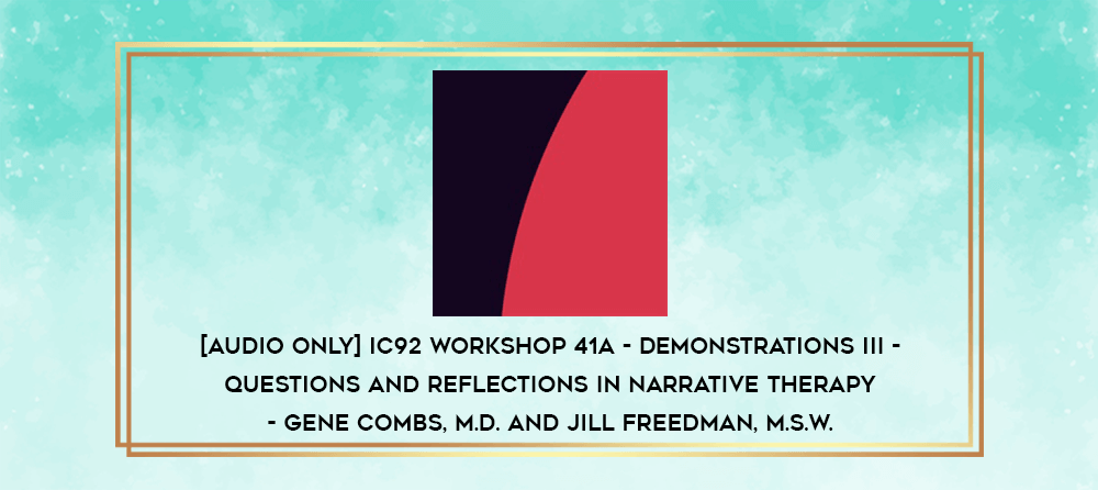 Download [Audio Only] IC92 Workshop 27a - Demonstrations II - Assoclatlonal Scaling Technique to Overcome Symptoms of Dissociative Disorder - Yvonne Dolan