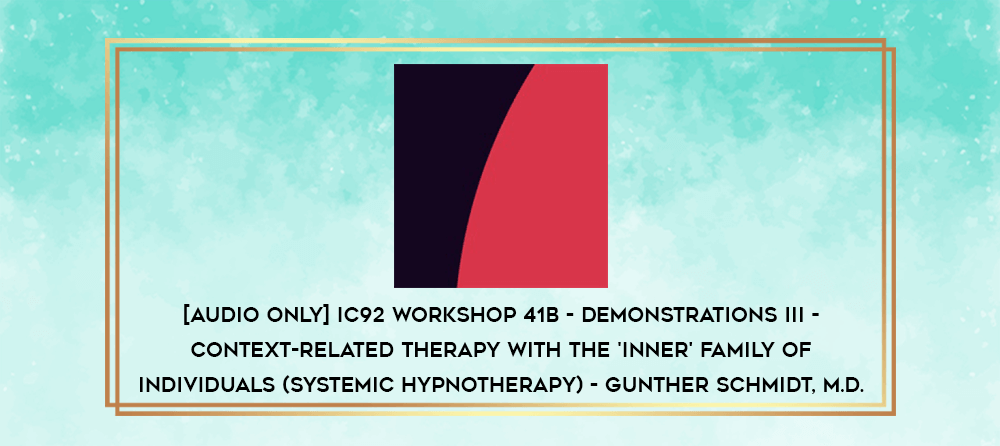 Download [Audio Only] IC92 Workshop 27b - Demonstrations II - Brief Therapy: An Integrative Approach - Lynn Johnson