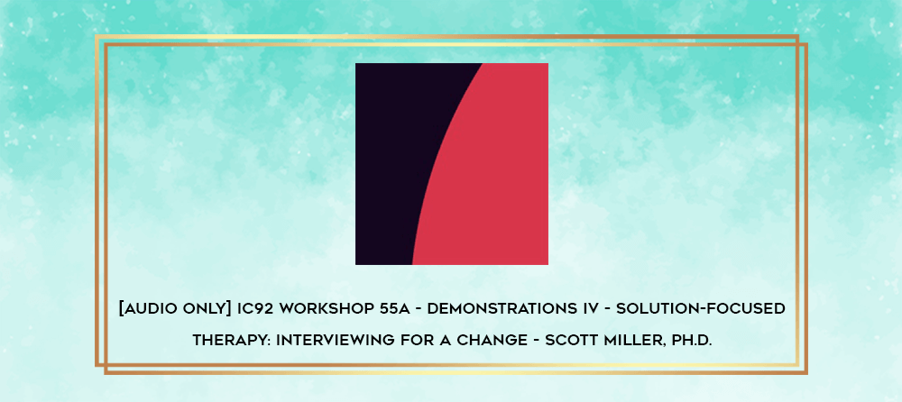 Download [Audio Only] IC92 Workshop 41a - Demonstrations III - Questions and Reflections In Narrative Therapy - Gene Combs