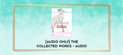 Download [Audio Only] The Collected Works - Audio at https://beeaca.com