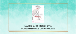 Download [Audio and Video] BT16 Fundamentals of Hypnosis 03 - Brent Geary