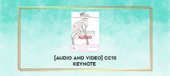 Download [Audio and Video] CC13 Keynote 06 - Caring for an Aging Partner or Parent and Wondering
