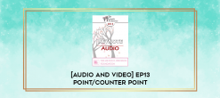 Download [Audio and Video] EP13 Point/Counter Point 10 - Trauma