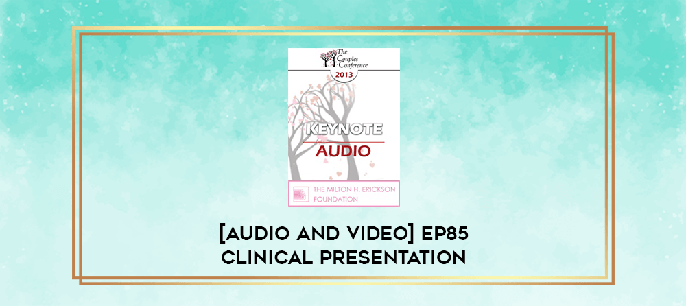 Download [Audio and Video] EP85 Clinical Presentation 20 - Workshop on Rational-Emotive Therapy Techniques - Albert Ellis